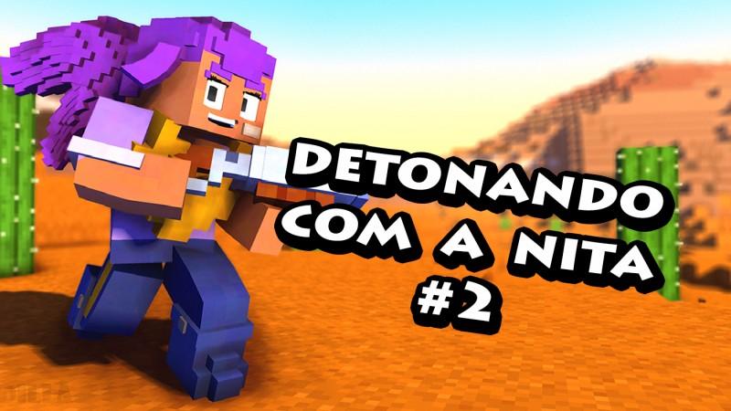 DETONANDO TUDO COM A NITA! - BRAWL STARS #2