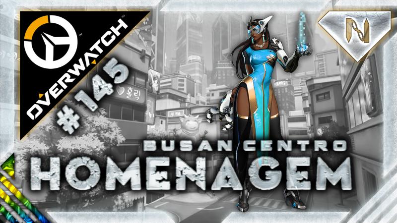 Overwatch | Homenagem | Symmetra | Busan Centro