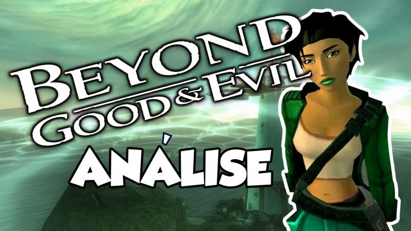 Análise Beyond Good & Evil - Análise