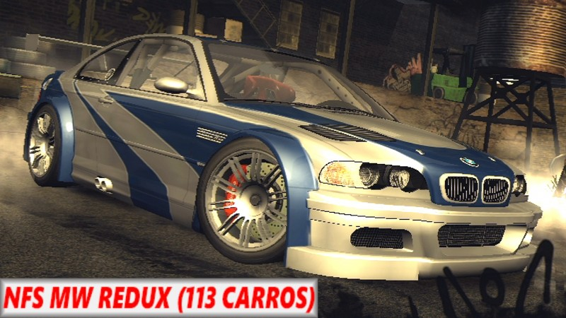 Need for Speed Most Wanted - Redux 113 Carros!
