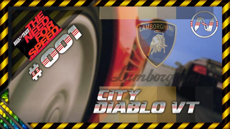 The Need For Speed | City | Lamborghini Diablo VT