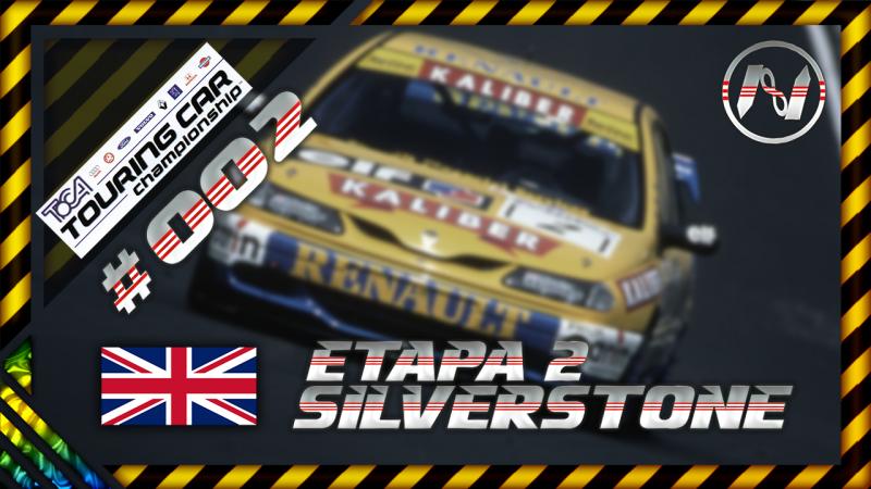 TOCA Touring Car Championship   Etapa 02   Silverstone