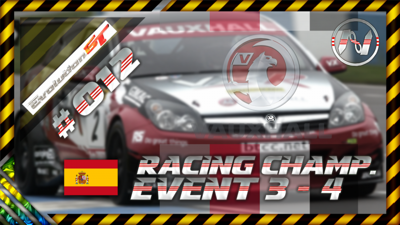 Evolution GT | Racing Championship | 3-4 | Albacete Full | Vauxhall Astra Racing