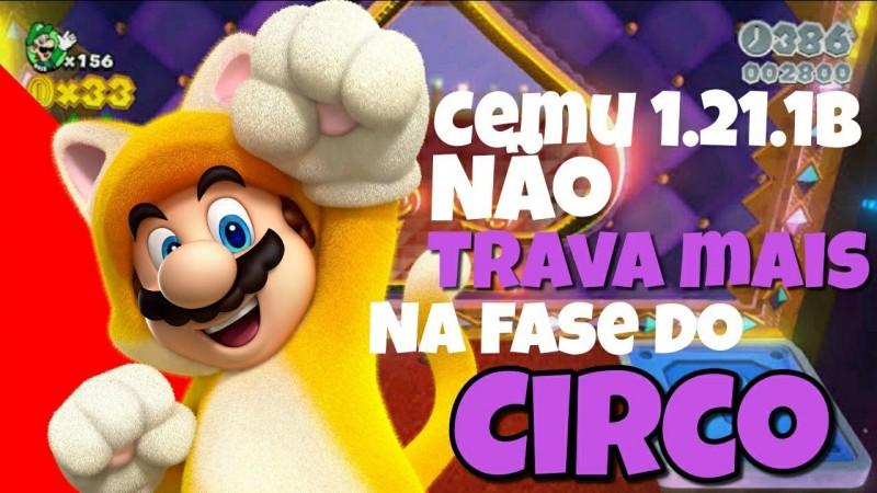 NOVO CEMU 1.21.1B | SUPER MARIO 3D FASE DO CIRCO (SWITCH SCRAMBLE CIRCUS) VAI TRAVAR?