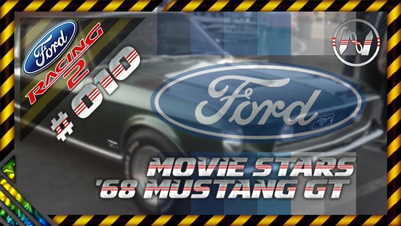 Ford Racing 2 | Movie Stars | Drafting | 68 Mustang GT