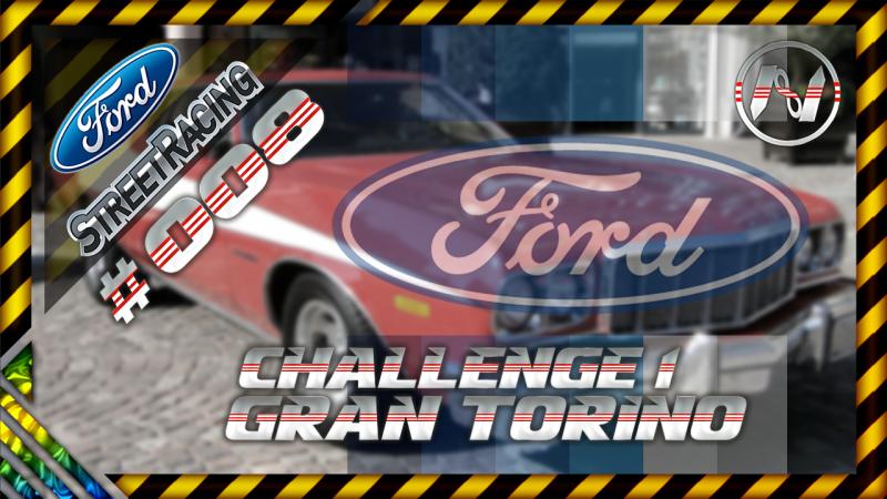 Ford Street Racing | Challenge 1 | 75 Gran Torino