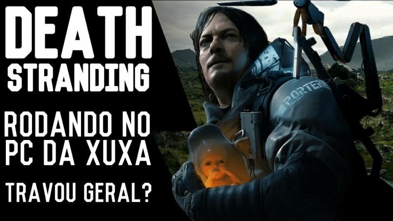 DEATH STRANDING: NO PC DA XUXA COMO FICOU? | GAMEPLAY PT-BR  | SUPER BOLA BROS