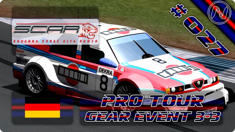 SCAR: Squadra Corse Alfa Romeo | Playthrough | Pro Tour | Gear Event 3-3 | Hockenheimring | 155 V6
