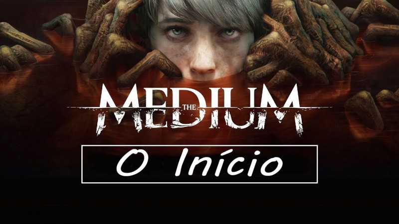 THE MEDIUM Gameplay - O Início