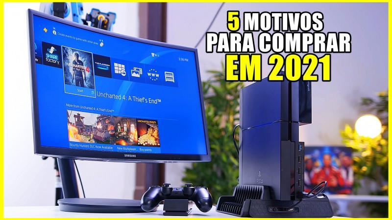 5 Motivos Para COMPRAR o PS4 em 2021