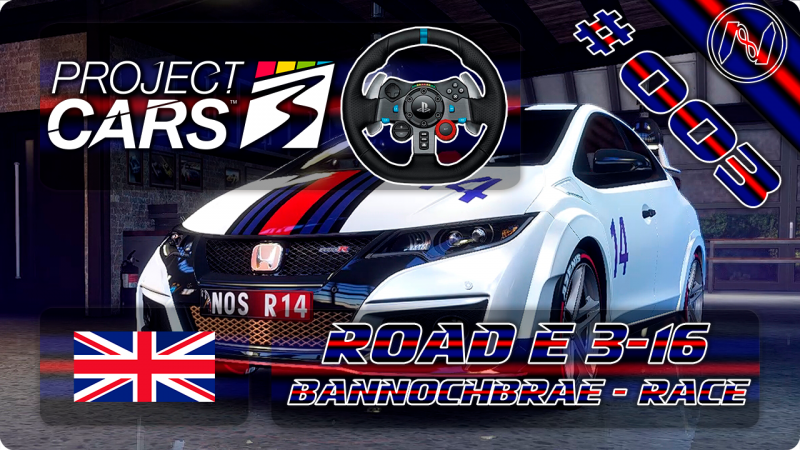 Project Cars 3 | Playthrough | G29 | UK | Road E 3-16 | Race | Honda Civic Type R