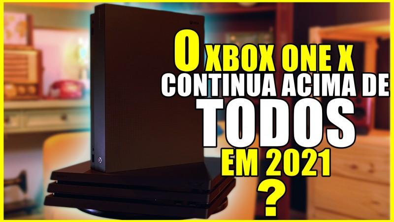 Qual o Poder MAXIMO DO XBOX ONE X em 2021?