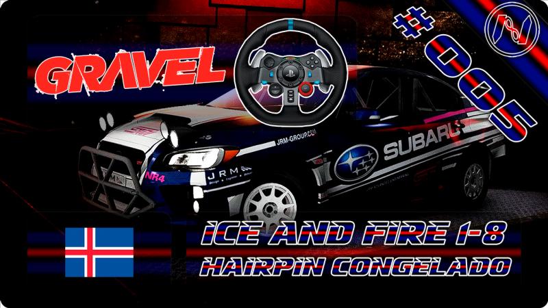 Gravel | Playthrough | G29 | Islândia | Ice and Fire 1-8 | Hairpin Congelado | Subaru WRX STI 15