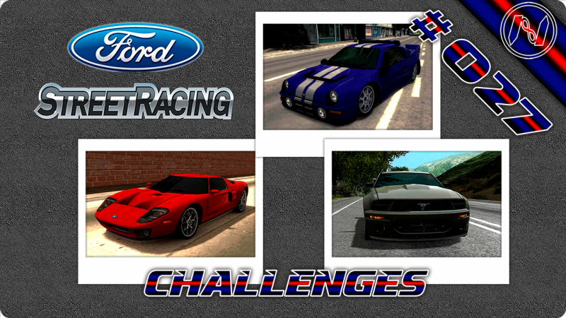 Ford Street Racing | Playthrough | Challenges 15-17