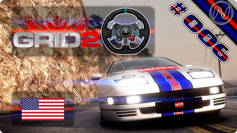 GRiD 2 | Playthrough | G29 | EUA | Clubes | Pacific Way | Nissan Fairlady Z Version S TT 2Seater