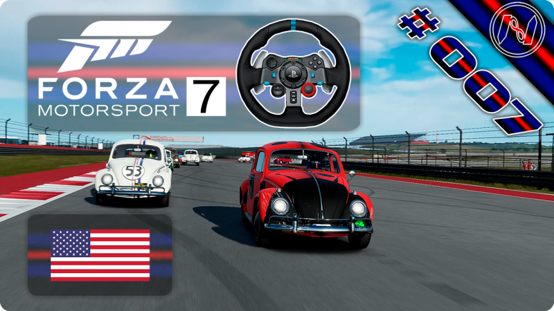 Forza Motorsport 7   Playthrough   G29   EUA   Seeker Open 2-4   Circuit of the Americas   VW Beetle