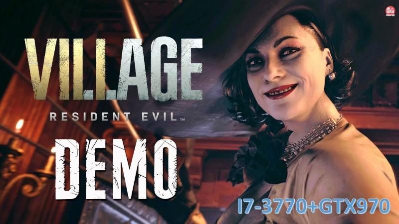 Resident Evil Village Demo+i7-3770+GTX970 QUALIDADE ALTO.