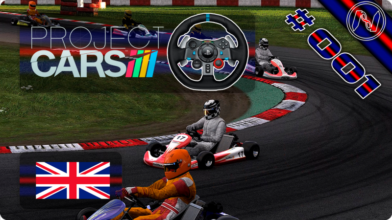 Project Cars | Playthrough | G29 | UK | Karts Nationals 1-3